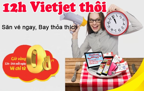 12h rồi, Vietjet thôi